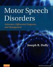 Motor Speech Disorders: Substrates, Differential