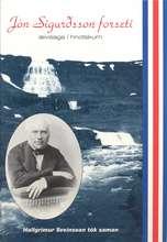 Jón Sigurðsson - ævisaga í hnotskurn