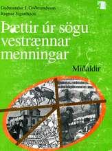 Þættir úr sögu vestrænnar menningar - Miðaldir