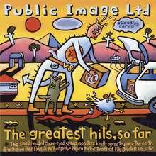 PIL: Greatest hits...so far