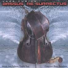 Árni Egilsson: Bassus Re-Surrectus