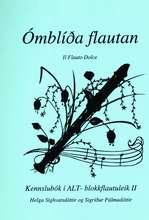 Ómblíða flautan 2