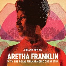 Aretha Franklin: A Brand New Me