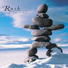 Rush: Test For Echo