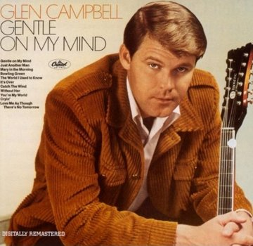 Glen Campbell: Gentle On My Mind