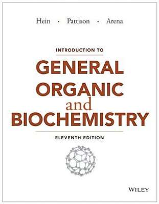 Introduction to General, Organic, and Biochemistry