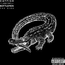 Catfish and the Bottlemen: The Ride