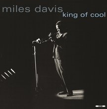 Miles Davis: King Of Cool