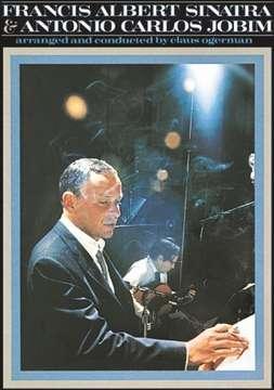 Frank Sinatra: Frank Sinatra & Antonia Carlos Jobim