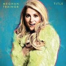 Meghan Trainor: Title