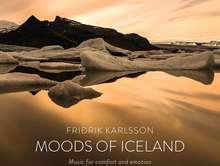 Friðrik Karlsson: Moods of Iceland