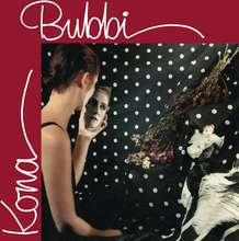 Bubbi: Kona