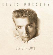 Elivs Presley: Elvis In Love