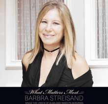 Barbra Streisand: What Matter Most