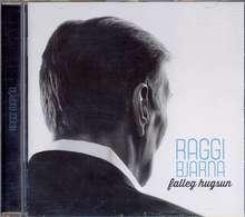 Raggi Bjarna: Falleg hugsun