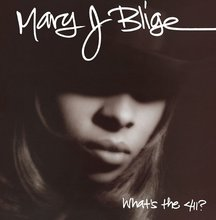 Mary J Blige: What's The 411