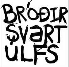 Bróðir Svartúlfs: Bróðir Svartúlfs