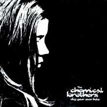 Chemical Brothers: Dig Your Own Hole