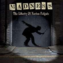 Liberty of Norton Folgate - Madness-hætt