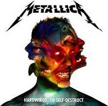 Metallica: Hardwired To Self Destruct