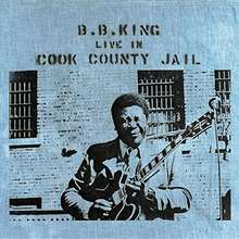 BB King: Live In Cook County Jail