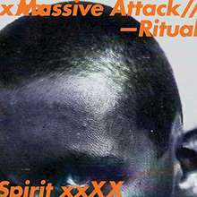 Massive Attack: Ritual Spirit