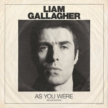 Liam Gallagher: As You Were (deluxe)