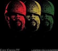 Cody Chesnutt: Landing On Hundred