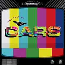 Cars: Moving In stereo: Best of