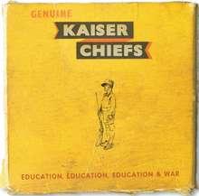 Kaiser Chiefs: Education, Education