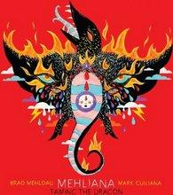 Brad Mehldau: Mehliana: Taming The Dragon