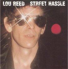 Lou Reed: Street Husle