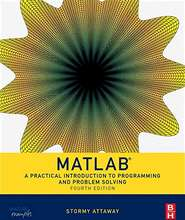 Matlab: A Practical Introduction to Programming