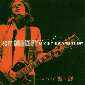 Jeff Buckley: Mystery White Boy