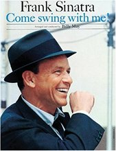 Frank Sinatra: Come Swing With Me!