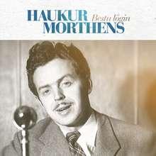 Haukur Morthens: Bestu lögin
