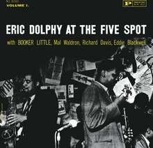 Eric Dolphy: At The Five Spot Vol.1