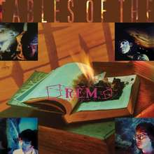 R.E.M: Fables Of The Reconstrution