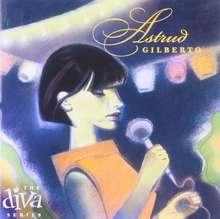 Astrud Gilberto: Diva Series