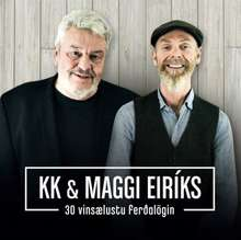 KK & Maggi Eiríks: 30 vinsælustu ferðalögin