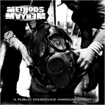 Methods Of Mayhem: Public Disservice Announcment