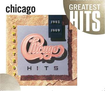 Chicago: Greatest Hits 82-89
