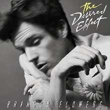 Brandon Flowers: The Desired Effect