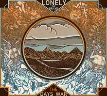 Lonely The Brave: The Day's War
