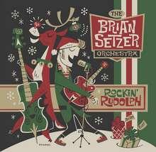 Brian Seltzer Orchestra: Rockin Rudolf