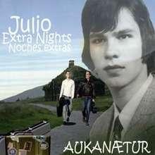 Julio: Aukanætur
